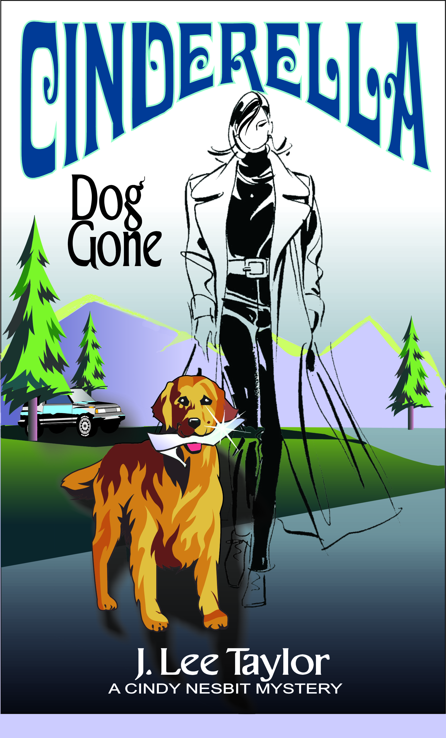 Cinderella – Dog Gone: A Cindy Nesbit Mystery Book 2