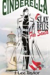 Cinderella – Slay Bells For Santa: Cindy Nesbit Mysteries Book 3